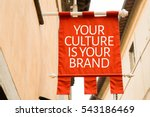 your culture is your brand | Shutterstock . vector #543186469