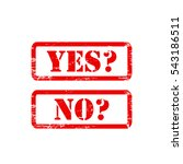 yes no stamp sign text red. | Shutterstock .eps vector #543186511