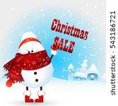 cute christmas snowman holds... | Shutterstock .eps vector #543186721