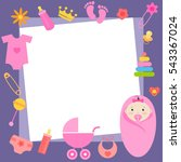 frame with baby girl elements.... | Shutterstock . vector #543367024