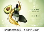 avocado essential oil ads ... | Shutterstock .eps vector #543442534