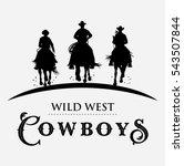 Stock vector silhouette of three cowboys riding horses vector 543507844