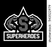 logo superhero. muscular arms.... | Shutterstock .eps vector #543522979