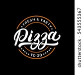 pizza hand written lettering... | Shutterstock .eps vector #543555367