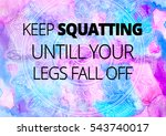 fitness motivation quotes | Shutterstock . vector #543740017