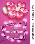 valentine's day greeting card... | Shutterstock .eps vector #543821491