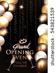 grand opening invitation card... | Shutterstock .eps vector #543821539
