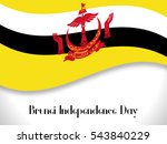 happy independence day brunei | Shutterstock .eps vector #543840229