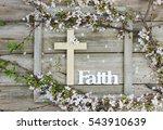 wood cross and the word faith... | Shutterstock . vector #543910639