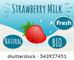 strawberry milk  natural  bio ... | Shutterstock .eps vector #543927451