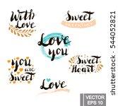 set of hand lettered love... | Shutterstock .eps vector #544052821