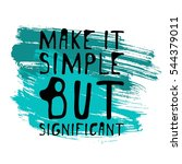 make it simple but significant. ... | Shutterstock .eps vector #544379011