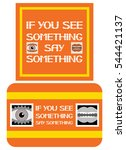 If You See Something Say...