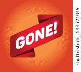 gone  arrow tag sign. | Shutterstock .eps vector #544521049