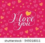 i love you handwritten text for ... | Shutterstock .eps vector #545018011