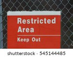 Restricted Area Sign.  Keep Ou...
