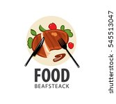steak dish  logo  fork  knife.... | Shutterstock .eps vector #545513047