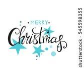 merry christmas lettering... | Shutterstock . vector #545598355