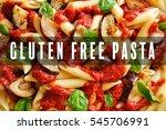 gluten free pasta concept | Shutterstock . vector #545706991