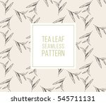 tea leaves seamless vintage... | Shutterstock .eps vector #545711131