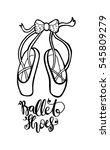 ballerina shoes. sketchy style. | Shutterstock .eps vector #545809279