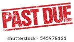 past due stamp | Shutterstock .eps vector #545978131