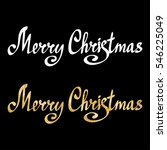 merry christmas calligraphic... | Shutterstock . vector #546225049