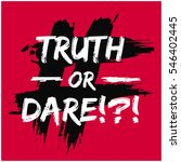 truth or dare     party game... | Shutterstock .eps vector #546402445