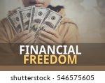 financial freedom word over... | Shutterstock . vector #546575605