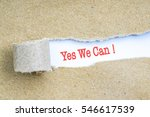 the text yes we can behind torn ... | Shutterstock . vector #546617539