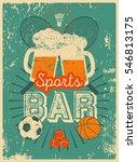 sports bar typographic vintage...   Shutterstock .eps vector #546813175