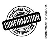 confirmation rubber stamp.... | Shutterstock .eps vector #547000945