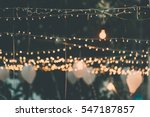 light bulb decor in outdoor... | Shutterstock . vector #547187857