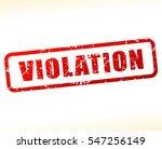 illustration of violation text  | Shutterstock .eps vector #547256149