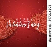 happy valentines day lettering... | Shutterstock .eps vector #547316905