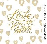 hand drawn valentine's day card.... | Shutterstock .eps vector #547337719