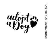 dog adoption hand written... | Shutterstock .eps vector #547483564