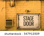 Grungy Stage Door Sign Outside...