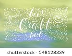 hand drawn calligraphy... | Shutterstock .eps vector #548128339