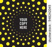 abstract radiating dot pattern... | Shutterstock .eps vector #548242045