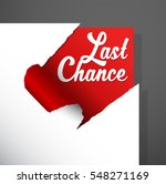 'last chance' text uncovered... | Shutterstock .eps vector #548271169