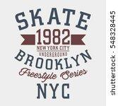 skate board typography  tee... | Shutterstock .eps vector #548328445