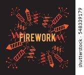 firework background company... | Shutterstock . vector #548339179