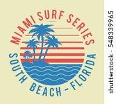 surf miami typography  tee...   Shutterstock .eps vector #548339965