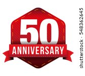 fifty year anniversary badge... | Shutterstock .eps vector #548362645