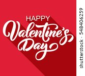 Happy Valentine's Day hand drawn brush lettering with long shadow, isolated on rich red background. Perfect for holiday flat design. Vector illustration. | Shutterstock vector #548406259