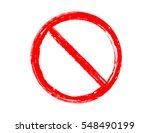 prohibitory traffic sign...