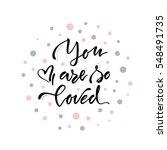 raster illustration.lettering... | Shutterstock . vector #548491735