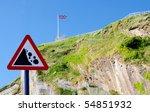 'beware Falling Rocks' Sign...