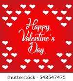 happy valentines day lettering... | Shutterstock .eps vector #548547475